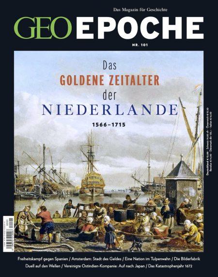 GEO Epoche 2020-101 Das goldene Zeitalter der Niederlande 1566-1715