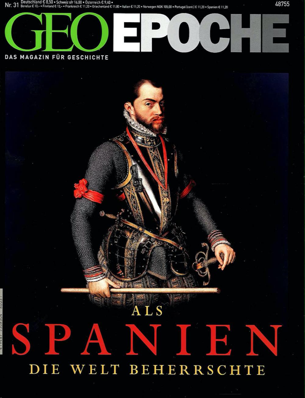 GEO Epoche 2008-31 Als Spanien die Welt beherrschte