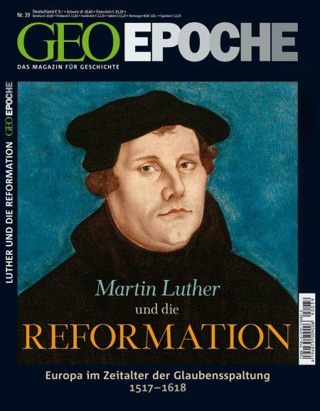 GEO Epoche 2009-39 Martin Luther und die Reformation