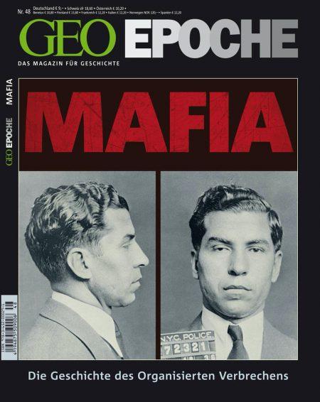 GEO Epoche 2011-48 Die Mafia