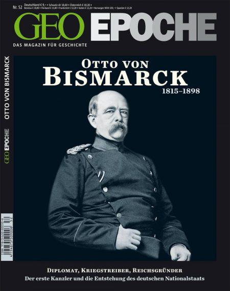 GEO Epoche 2011-52 Otto von Bismarck