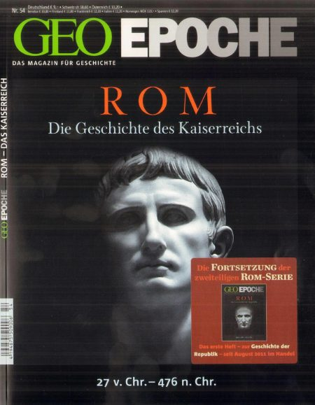 GEO Epoche 2012-54 Rom - Die Geschichte des Kaiserreichs
