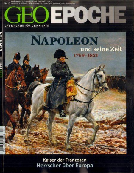GEO Epoche 2012-55 Napoleon und seine Zeit 1769-1821