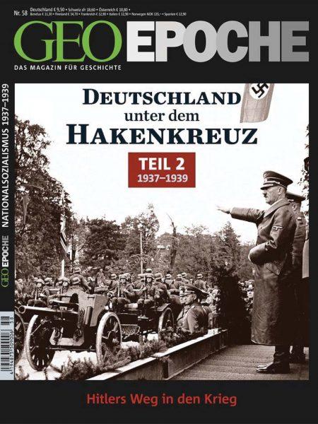 GEO Epoche 2013-58 Deutschland unter dem Hakenkreuz - Teil 2