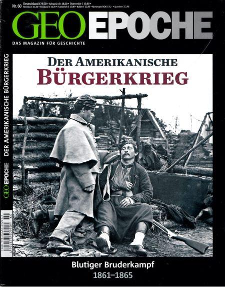 GEO Epoche 2013-60 Der Amerikanische Bürgerkrieg