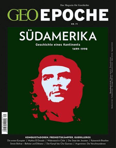 GEO Epoche 2015-71 Südamerika 1499-1998
