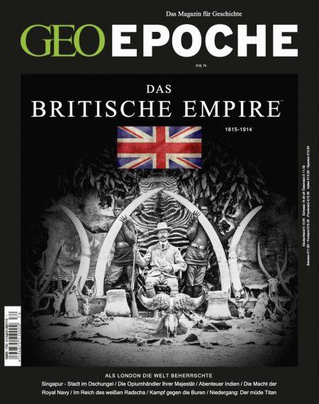 GEO Epoche 2015-74 Das Britische Empire 1815-1914