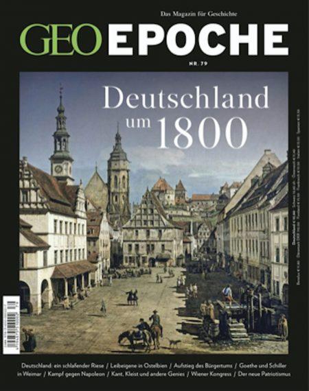 GEO Epoche 2016-79 Deutschland um 1800