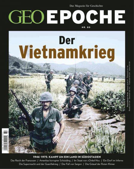 GEO Epoche 2016-80 Der Vietnamkrieg