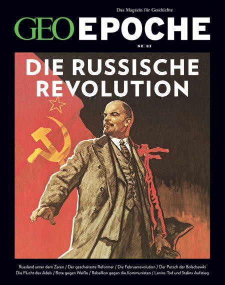 GEO Epoche 2017-83 Die russische Revolution