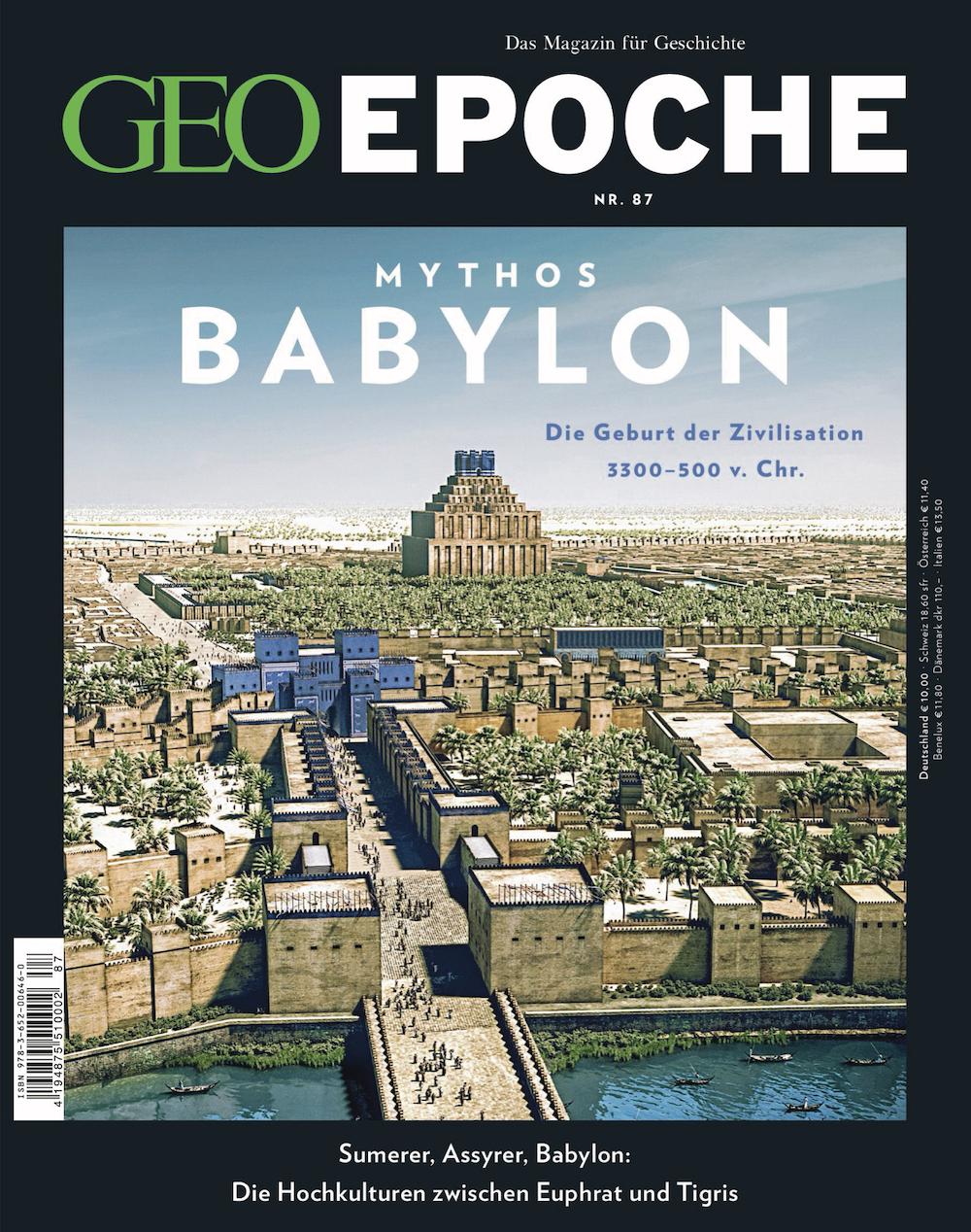 GEO Epoche 2017-87 Mythos Babylon