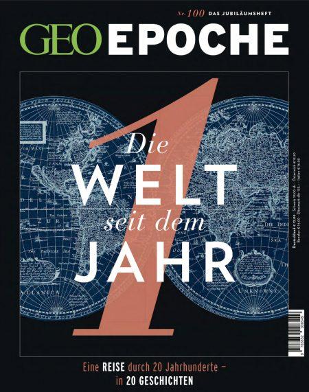 GEO Epoche 2019-100 Die Welt seit dem Jahr 1