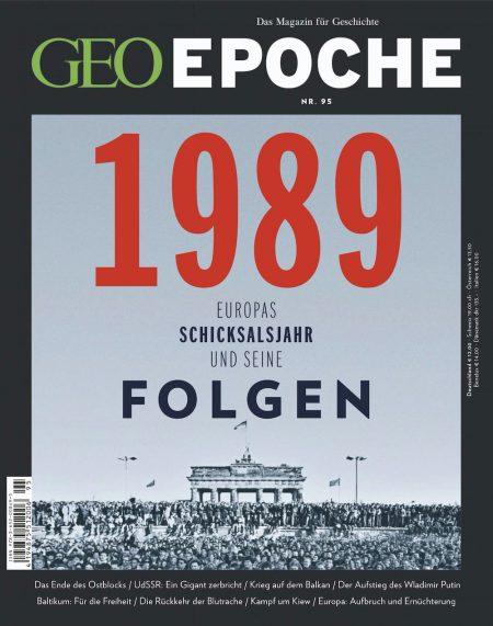 GEO Epoche 2019-95 1989 Europas Schiksalsjahr und seine Folgen